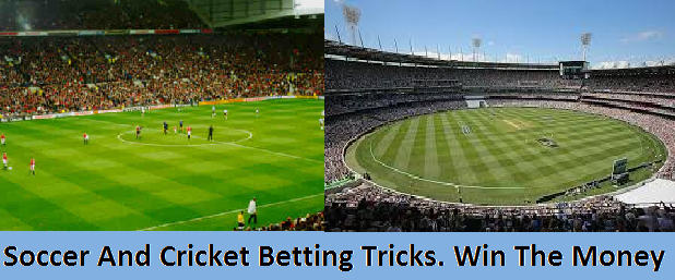Soccer and cricket betting tricks