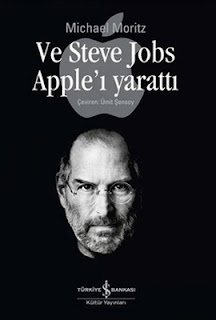Michael Moritz - Ve Steve Jobs Apple'ı Yarattı