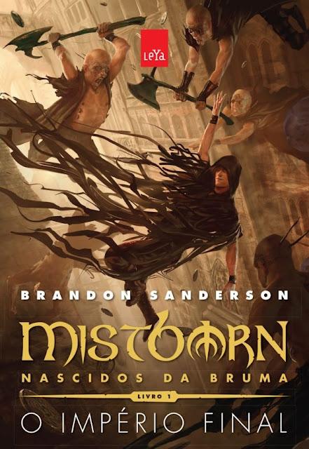 Mistborn Nascidos da Bruma o império final Brandon Sanderson