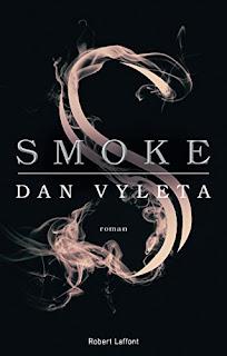 https://lacaverneauxlivresdelaety.blogspot.fr/2018/03/smoke-de-dan-vyleta.html