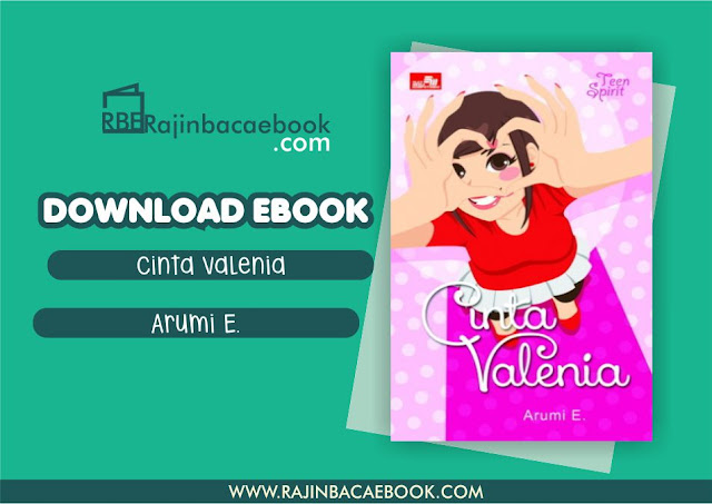 Download Novel Cinta Valenia by Arumi E. Pdf