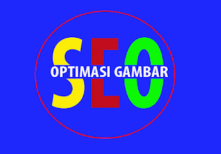 Optimasi Gambar Postingan agar SEO friendly