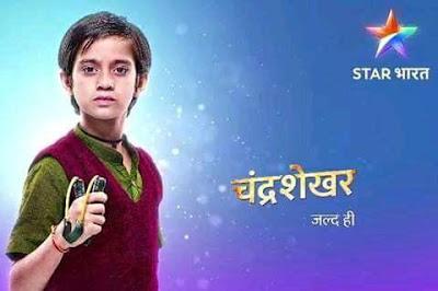'Chandrashekar' Serial on Star Bharat Plot Wiki,Cast,Timing,Promo,Title Song