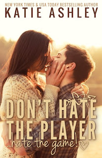 Don't Hate the Player...Hate the Game - Katie Ashley
