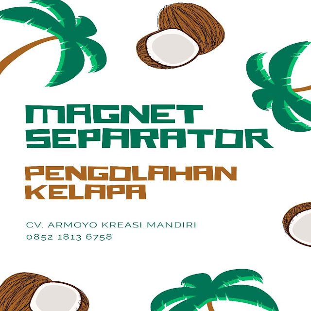 magnet separator kelapa