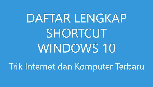 Daftar Shortcut Windows 10