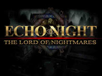 Echo Night 2: Lord of Nightmares