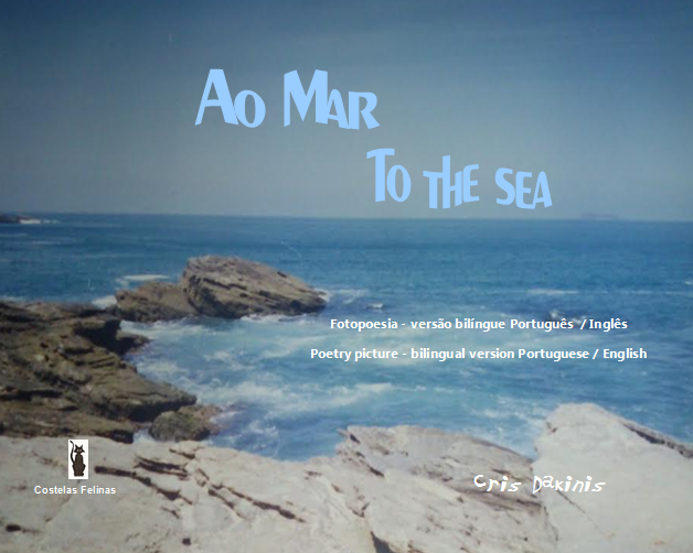 Meu livro AO MAR - TO THE SEA - Bilíngue e ilustrado, Editora Costelas Felinas, agosto de 2014