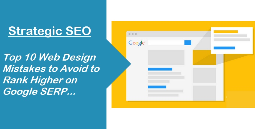 Web Design Mistakes to Avoid to Rank Higher on Google SERP