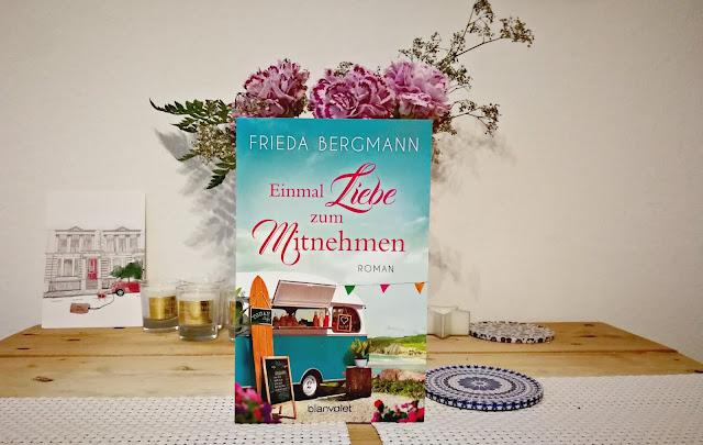 [Anzeige/Rezension] Einmal Liebe zum Mitnehmen - Frieda Bergmann