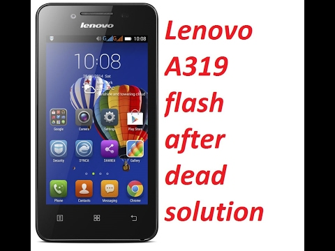 Download Lenovo A319 Moded 100% Tested Flash File - GSM Map