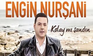 Engin Nurşani - Kolay Mi Sandin Şarki Sözleri