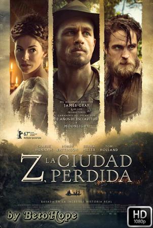 Z La Ciudad Perdida [1080p] [Latino-Ingles] [MEGA]