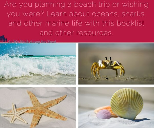 Summer Learning:  Oceans, Sharks, and Marine Life Booklist