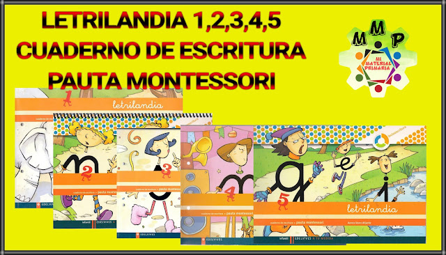 LETRILANDIA 1,2,3,4,5,-CUADERNO DE ESCRITURA-PAUTA MONTESSORI