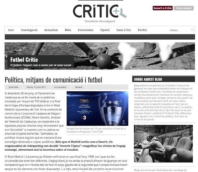 http://www.elcritic.cat/blogs/futbolcritic/2017/07/17/politica-mitjans-de-comunicacio-i-futbol/