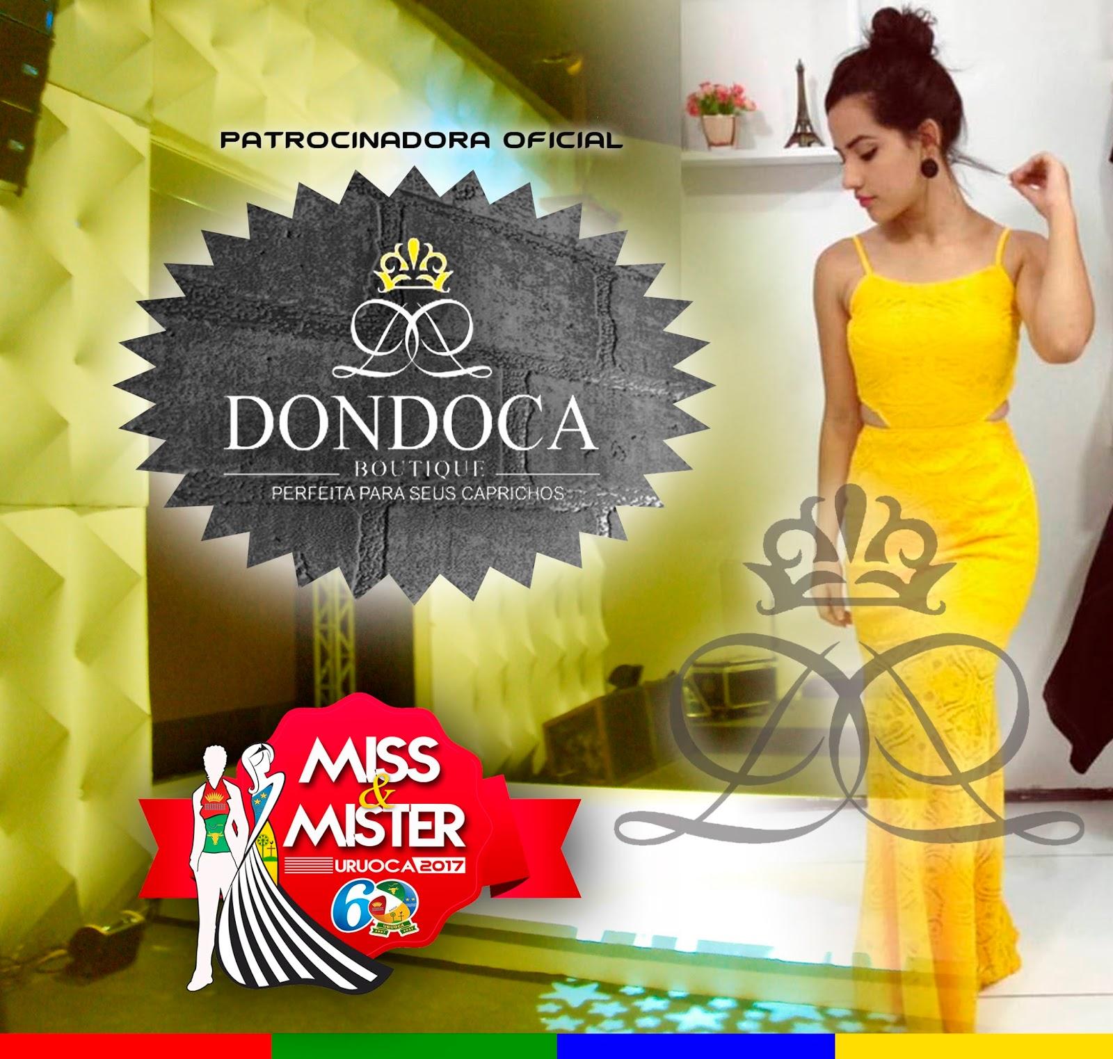 6ecd4c312 CONCURSO MISS E MISTER URUOCA 2017: DONDOCA BOUTIQUE SERÁ A PATROCINADORA  OFICIAL DO EVENTO