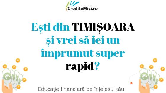 Credit Rapid în Timișoara