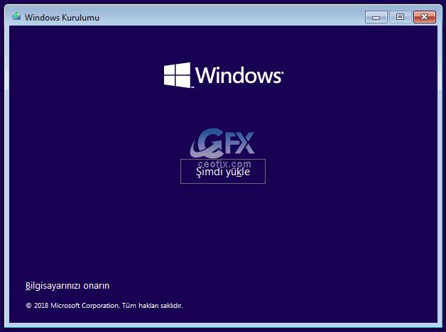 Windows 10 kurulum şimdi yükle - www.ceofix.com