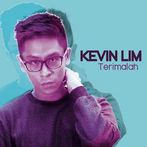 Kevin Lim - Terimalah