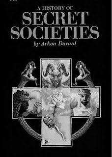 Arkon Daraul - A History of Secret Societies