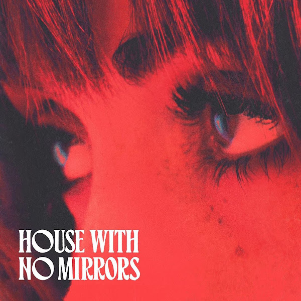 SASHA SLOAN - House With No Mirrors