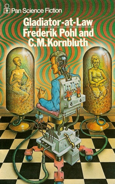 Portada de Gladiator-at-law, de Frederik Pohl y C. M. Kornbluth