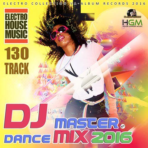 Download [Mp3]-[Dance Hotz] รวมเพลงสากลมันส์จนหยุดไม่อยู่กับ 130 เพลง DJ Master Dance Remix Date 15/12/2016 4shared By Pleng-mun.com
