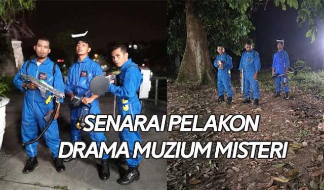 Senarai Pelakon Drama Muzium Misteri
