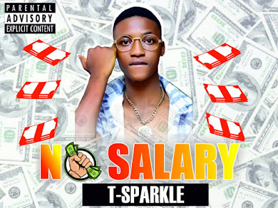 DOWNLOAD MP3: Tsparkle - No Salary