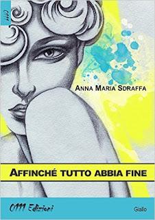 Affinch-tutto-abbia-fine-Anna-Maria-Sdraffa