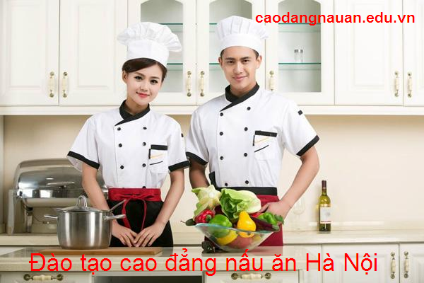 Đào tạo cao đẳng nấu ăn Hà Nội