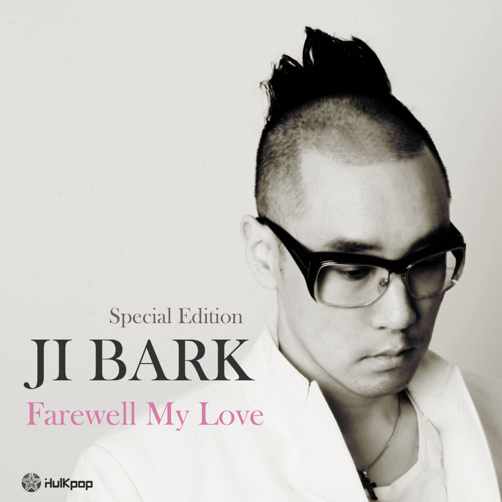 Ji Bark – Farewell My Love