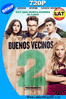 Buenos Vecinos 2 (2016) Latino HD 720p - 2016