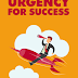 Urgency For Success 2