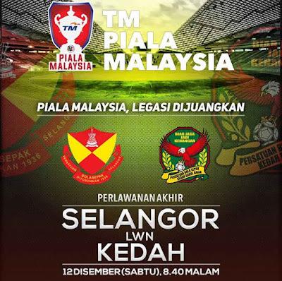 Selangor lawan Kedah Final Piala Malaysia 2015