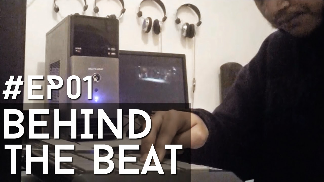 #EP01 - Behind The Beat - LRBEATS