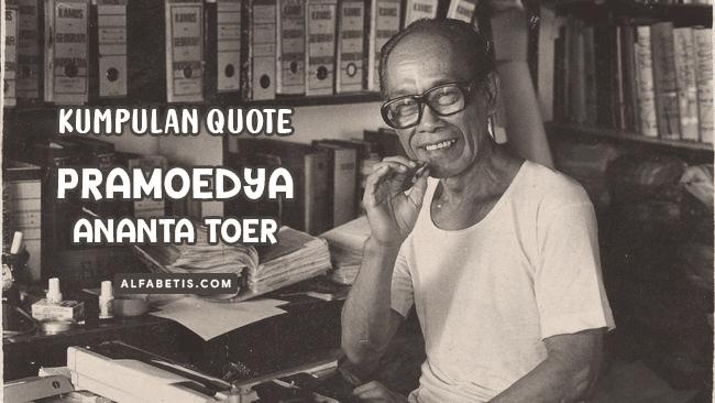 Kutipan Buku Pramoedya Ananta Toer Untuk Caption