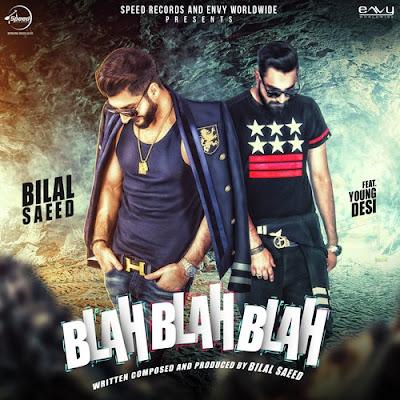 Blah Blah Blah (2016) - Bilal Saeed