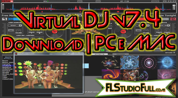 Virtual DJ v7.4 Download | PC e MAC