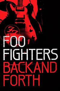 Poster Foo Fighters: Back and Forth