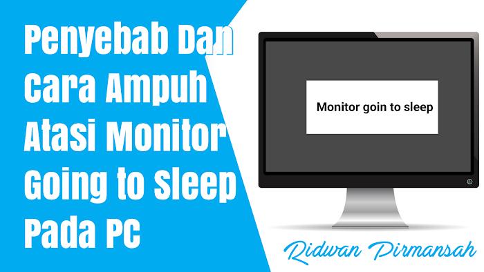 cara mengatasi monitor going to sleep pada pc   ridwan