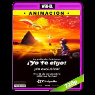 Pokémon ¡Yo te elijo! (2017) WEB-DL 720p Latino