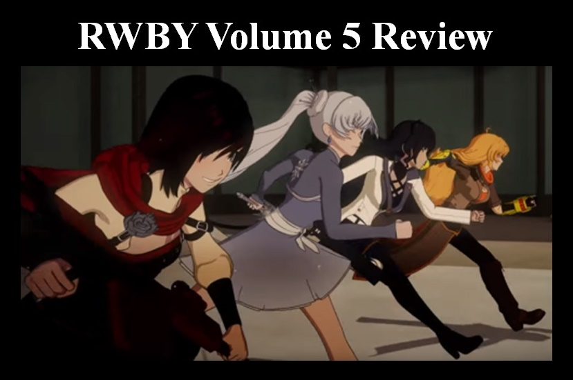 The Blog of Bryan C  Laesch: RWBY Volume 5 Review
