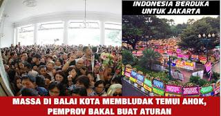 Warga Membludak Di Balai Kota Temui Ahok Buat Pemprov Kuwalahan..