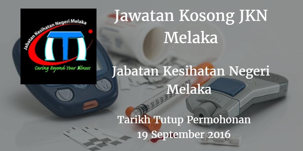 Jawatan Kosong JKN Melaka 19 September 2016