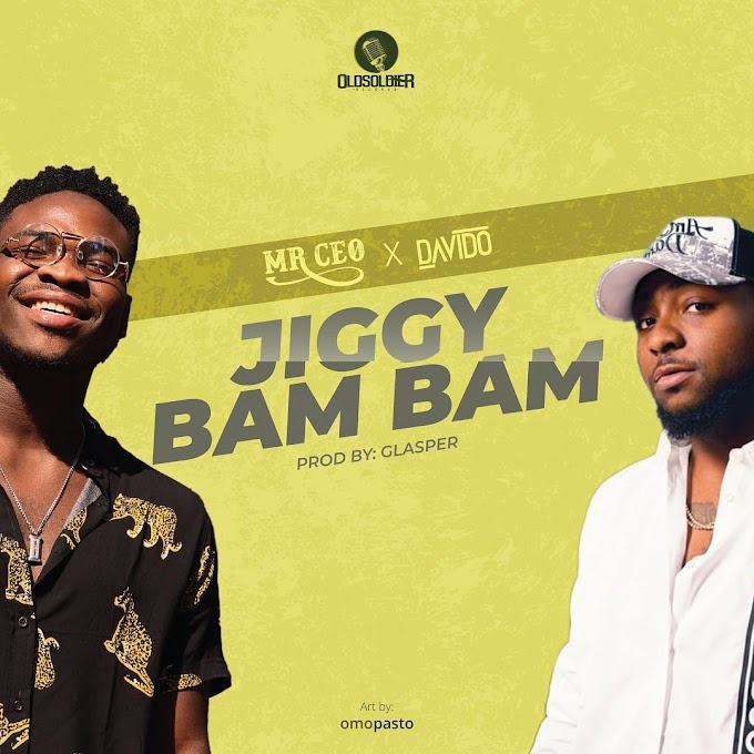 "Mr. CEO – ""Jiggy Bam Bam"" Ft. Davido [Music]"