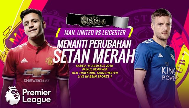 Prediksi Manchester United Vs Leicester City, Sabtu 11 Agustus 2018 Pukul 02.00 WIB @ RCTI