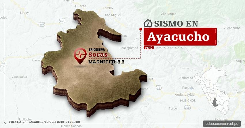 Temblor en Ayacucho de 3.6 Grados (Hoy Sábado 12 Agosto 2017) Sismo EPICENTRO Soras - Sucre - Pampamarca - IGP - www.igp.gob.pe