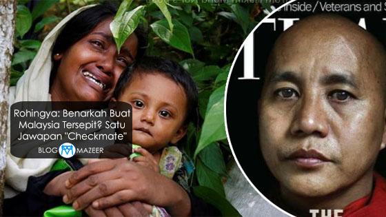 """Rohingya: Benarkah Buat Malaysia Tersepit? Satu Jawapan """"Checkmate"""""""